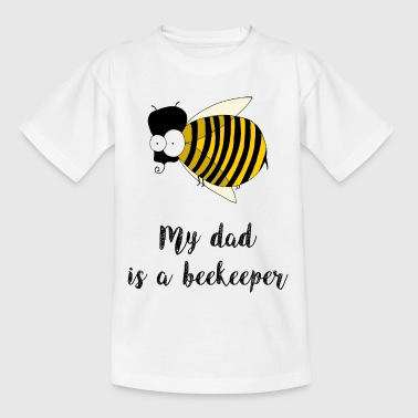 my dad is a beekeeper - Kids' T-Shirt