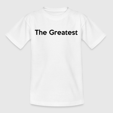 The Greatest - Kids' T-Shirt
