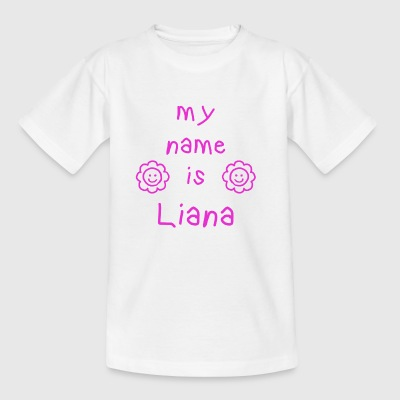 LIANA MY NAME IS - T-skjorte for barn