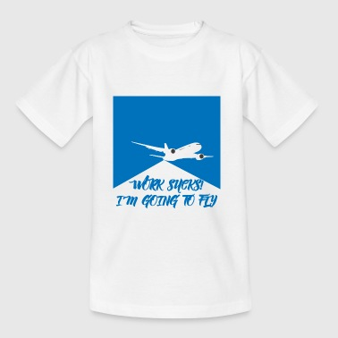 Pilot: Work Sucks! I´m Going To Fly. - Kinder T-Shirt