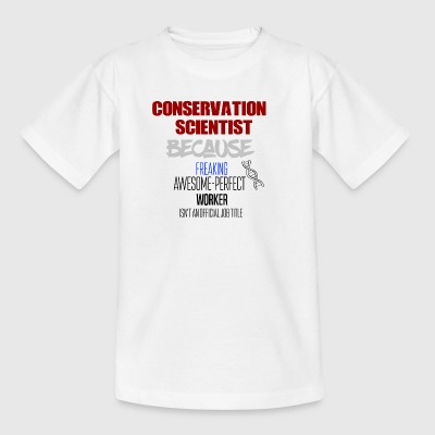 Conservation Scientist - Kids' T-Shirt