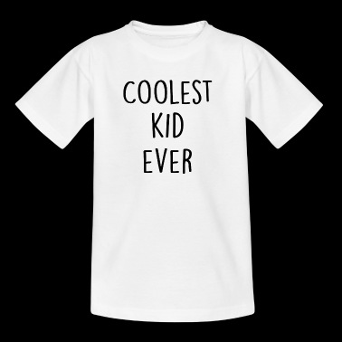 Coolest Kid Ever - Kinderen T-shirt