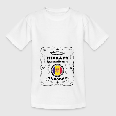 DON T NEED THERAPY GO ANDORRA - Kids' T-Shirt