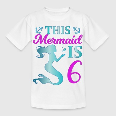 This Mermaid is 6 - Kinder T-Shirt