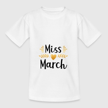 Miss March born birthday present - Kids' T-Shirt