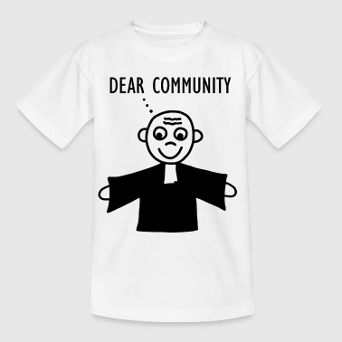 Pastor Gemeindschaft - Dear Communtity - Kinder T-Shirt