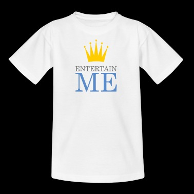 Entertain Me King - Kinder T-Shirt