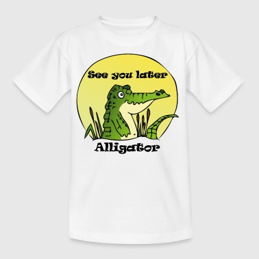 See You Later, Alligator - Kids' T-Shirt