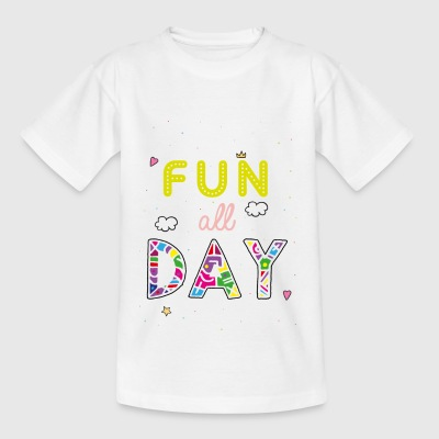 Fun all day - Kids' T-Shirt