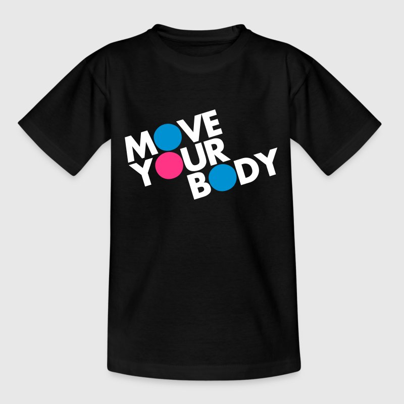 Move Your Body - Kids' T-Shirt