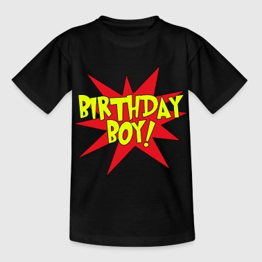 Birthday boy - Kids' T-Shirt