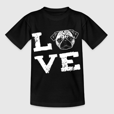 LOVE - pug - Mops - Kids' T-Shirt