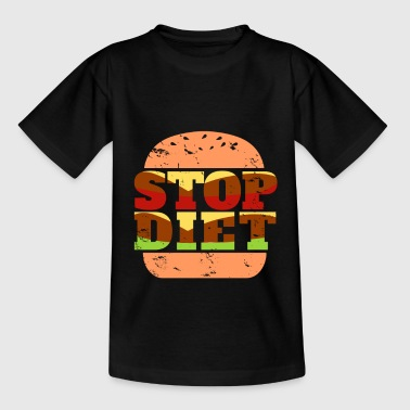 Stop diet burger gift funny saying food - Kids' T-Shirt