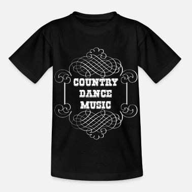 Dance Music country dance music - Kinder T-Shirt