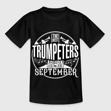 September born trumpeter gift idea trumpet - Kids' T-Shirt
