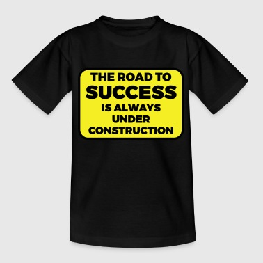 Awesome & Trendy Tshirt Designs The road to success - Kids' T-Shirt