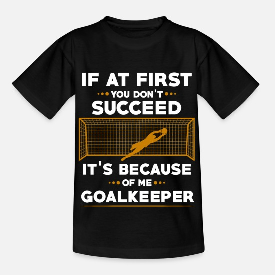 Gift Idea T-Shirts - goalkeeper - Kids' T-Shirt black