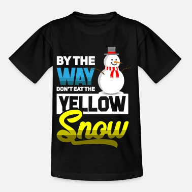 Pipi By the way don't eat the Yellow Snow - Kinder T-Shirt