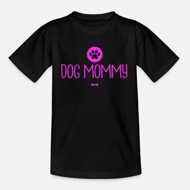 Best One Dog mommy funny dog pet owner for her - Kids' T-Shirt