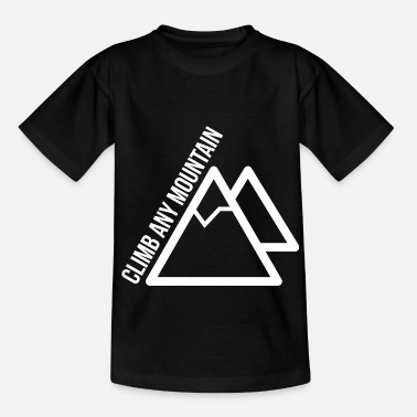 Climb Any Mountain - Kinder T-Shirt