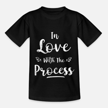 In Love with the Process - Kids' T-Shirt