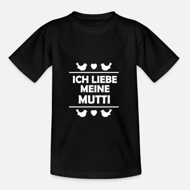 Mutti Mutti - Kinder T-Shirt