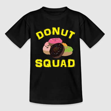 Funny Donuts Funny Donut Quote - Donut Squad Gift - Kids' T-Shirt