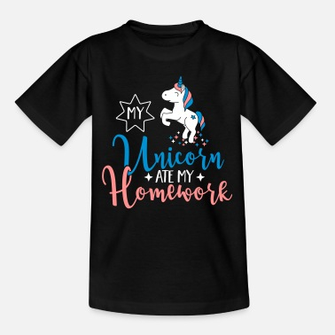 Funny My Unicorn ate my Homework - Kids' T-Shirt