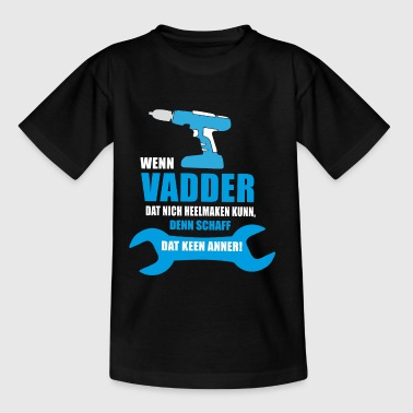 Vadder - Kinder T-Shirt