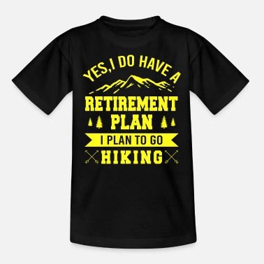 Wand Yes I Do Have A Retirement Plan, I Plan To Go - Kinder T-Shirt