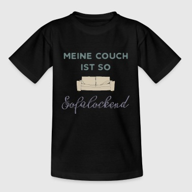 meine couch - Kinder T-Shirt
