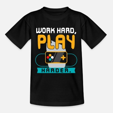 Funny Quotes Work Hard Play Harder Quotes - Kinder T-Shirt