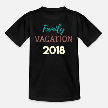 Family Vacation 2018 Travel Holiday Tour Cruise Sh - Kids' T-Shirt