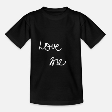 Love Me Love me - Kinder T-Shirt