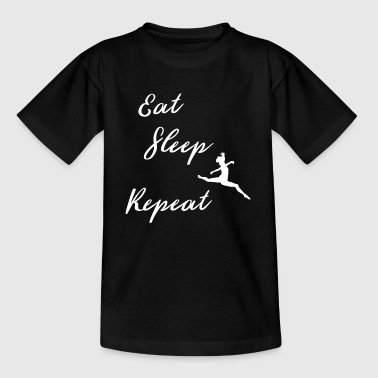 Dansekurs Spis Sleep Ballet Repeat Dancer Dance Sport - T-skjorte for barn