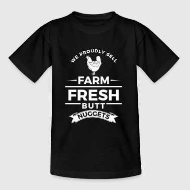 We proudly sell farm fresh butt nuggets - easter - T-skjorte for barn