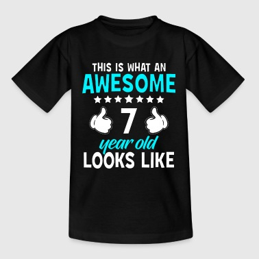 This Is What An Awesome 7 Year Old Looks Like - Kids' T-Shirt