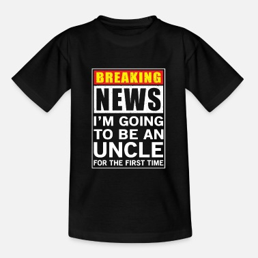 Be You Breaking News I'm going to be an Uncle - Maglietta per bambini
