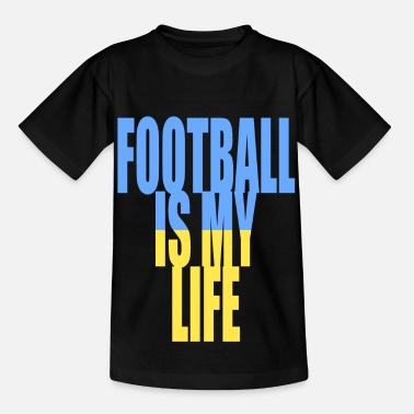 Football Is My Life football is my life ukraine - Kids' T-Shirt
