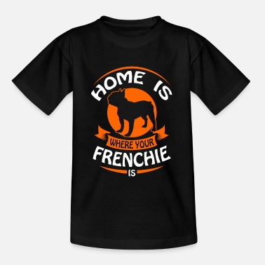 Baptiste French Bulldog - Home is where your Frenchi is - T-skjorte for barn