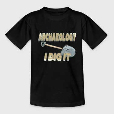 Archaeology I Dig It Archaeology Puns Funny History - Kids' T-Shirt