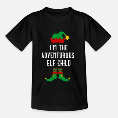 Ritterschaft I'm The Adventurous Elf Child Geschenk Weihachten - Kinder T-Shirt