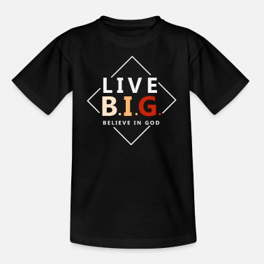 Bible Faith in God - Live Great - Christian - Kids' T-Shirt