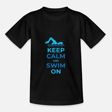 Keep calm and swim on fun design. - Kids' T-Shirt
