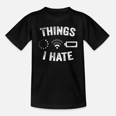 Video Buffer Things I Hate Funny Video Gamer Gift Programmer - Kids' T-Shirt
