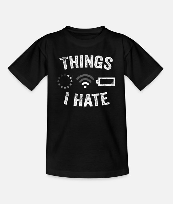 Video Game Players T-Shirts - Things I Hate Funny Video Gamer Gift Programmer - Kids' T-Shirt black