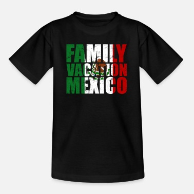 Erholung Reise nach Mexiko mit Familie Mexico vacation - Kinder T-Shirt