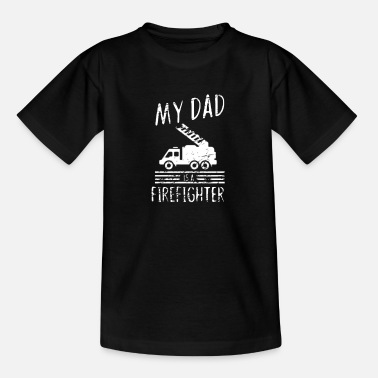 Rettung My dad is a firefighter - Feuerwehrmann - Kinder T-Shirt