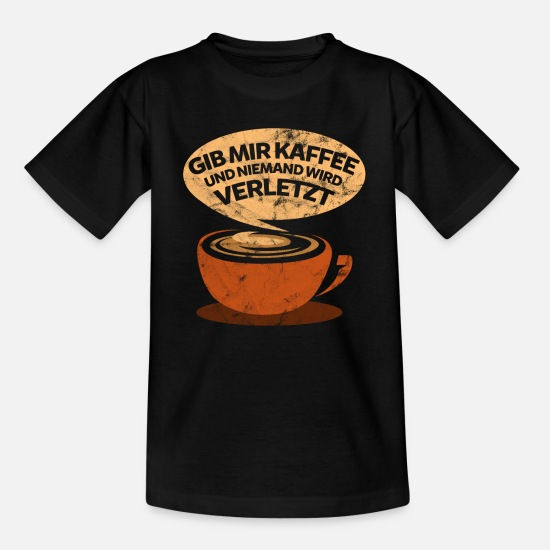 Coffee T-Shirts - Kaffee lustiger Spruch - Kids' T-Shirt black