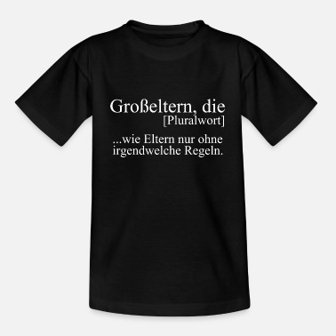 Grosseltern Definition Großeltern Oma Opa Definition lustig Geschenk Idee - Kinder T-Shirt